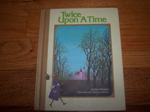 9780684133584: Weekly Reader Children's Book Club presents Twice upon a time