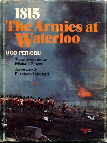 9780684133669: 1815: The Armies at Waterloo