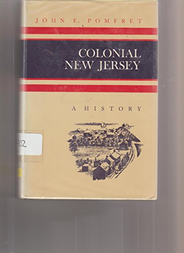 9780684133713: Colonial New Jersey;: A history (A History of the American colonies)