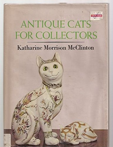 Antique Cats for Collectors