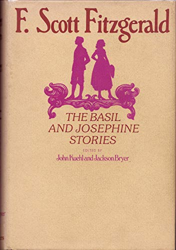 The Basil and Josephine Stories: Fitzgerald, F. Scott
