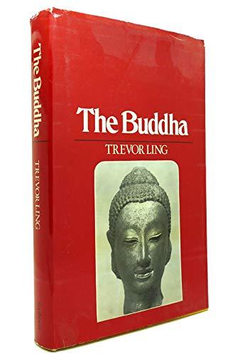 9780684134017: The Buddha: Buddhist Civilization in India and Ceylon