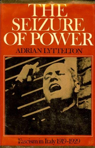 9780684134024: The seizure of power;: Fascism in Italy, 1919-1929