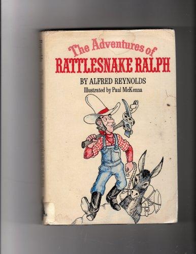 9780684134345: The Adventures of Rattlesnake Ralph