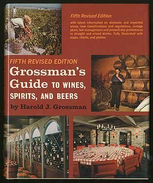 9780684135281: Grossman's guide to wines, spirits, and beers