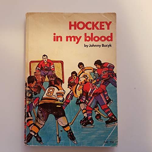 9780684135465: Hockey in My Blood