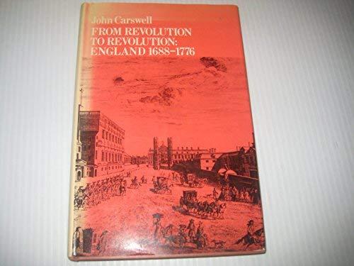 9780684135663: From revolution to revolution: England, 1688-1776 (Development of English society)
