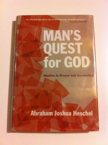 9780684135823: Man's Quest for God: Studies in Prayer and Symbolism