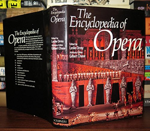 9780684136301: The Encyclopedia of Opera
