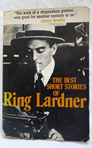 9780684136486: Best Short Stories of Ring Lardner