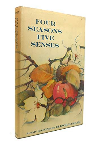 Four Seasons Five Senses: Poems