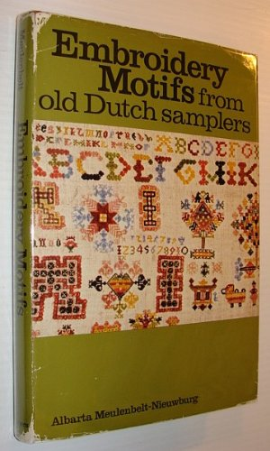 9780684136783: Embroidery Motifs from Old Dutch Samplers