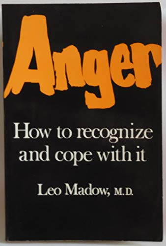9780684136882: Anger: How to Recognize and Cope With It