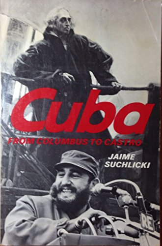 9780684137155: Cuba: from Columbus to Castro