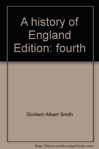 A history of England: Smith, Goldwin Albert