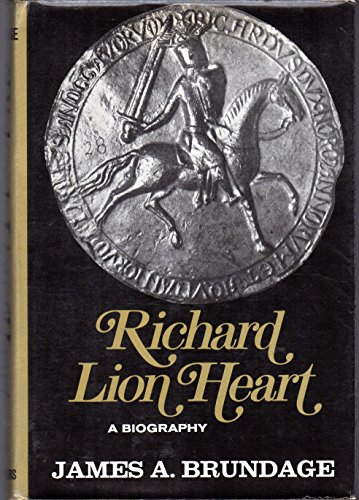 Richard Lion Heart: Brundage, James A