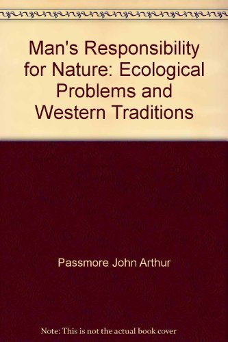 9780684138152: Man's Responsibility for Nature: Ecological Problems and Western Tradition
