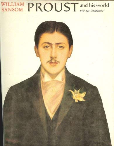9780684138312: Proust and His World
