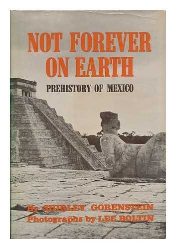 9780684138374: Not forever on earth;: Prehistory of Mexico