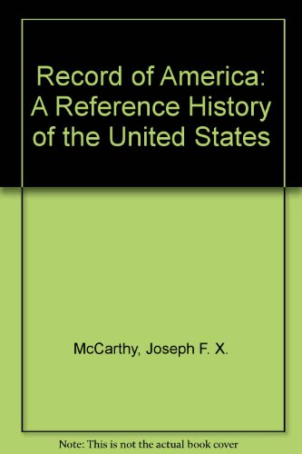 9780684138626: Record of America: A Reference History of the United States