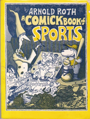 A Comic Book of Sports (0684138867) by Arnold Roth