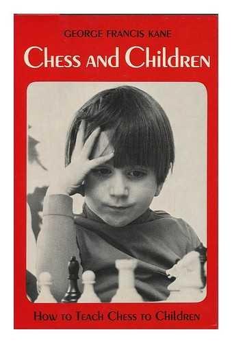 9780684138909: Chess and children
