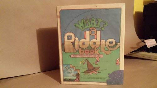 9780684139111: What? a Riddle Book