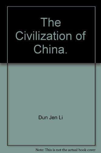 9780684139432: The Civilization of China.