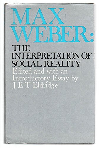 9780684139470: Max Weber: The interpretation of social reality