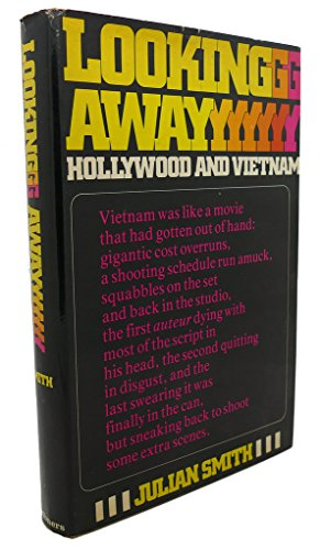 Looking away; Hollywood and Vietnam: Smith, Julian