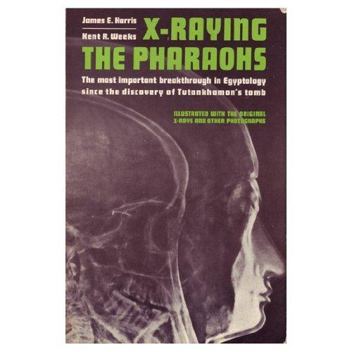 9780684139708: Title: XRaying the Pharaohs
