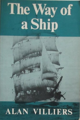 9780684139746: The Way of a Ship