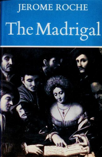 The Madrigal: Jerome Roche