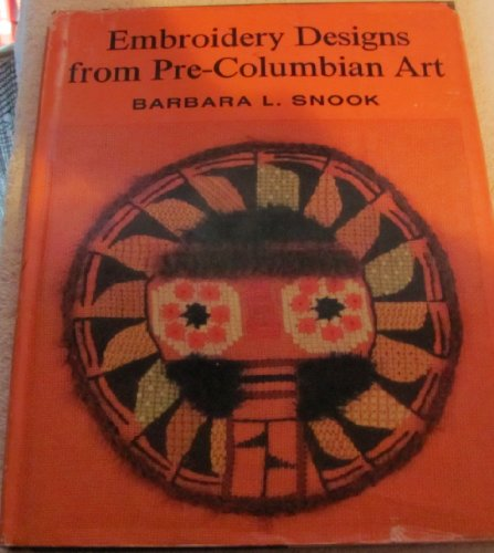 9780684139883: Embroidery Designs from Pre-Columbian Art