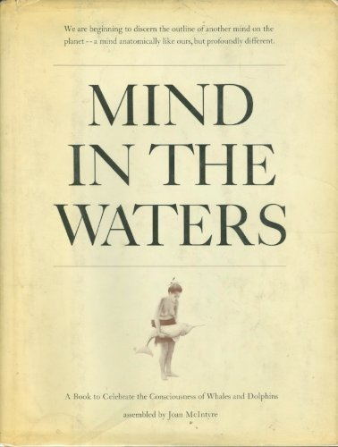 9780684139951: Mind in the Waters: A Book to Celebrate the Consciousness of Whales and Dolphins