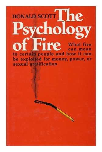 9780684140155: The Psychology of Fire