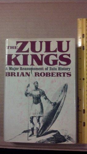 9780684140421: The Zulu Kings