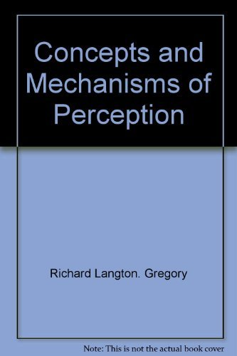 9780684140742: Concepts and mechanisms of perception