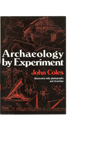 9780684140780: Archaeology by Experiment Edition: First