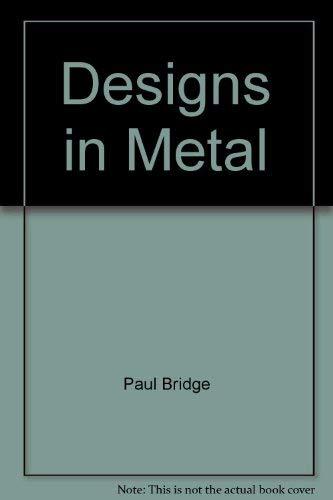 9780684141039: Designs in Metal