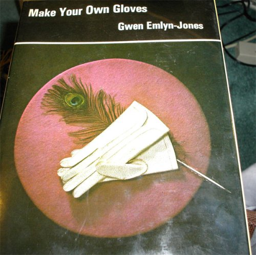 9780684141053: Make your own gloves
