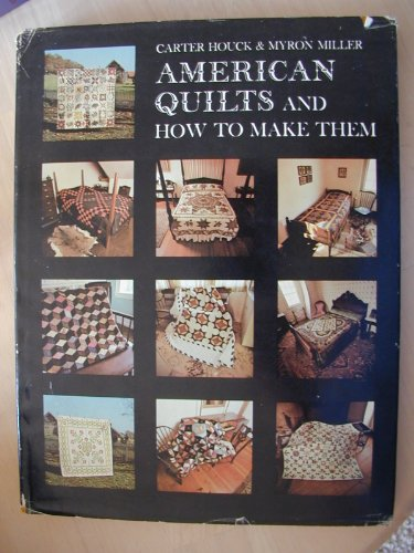 9780684141114: American Quilts And How To Make Them