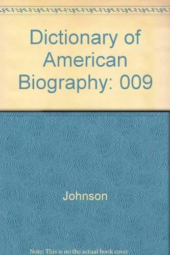 Dictionary of American Biography V9: Macmillan Publishing, Johnson, O.