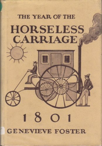 9780684141985: The Year Of The Horseless Carriage, 1801