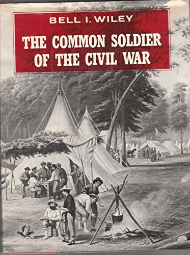 The Common Soldier of the Civil War