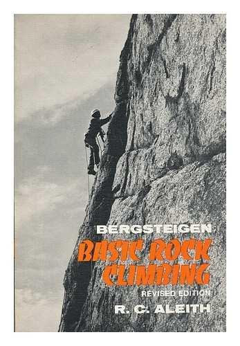 9780684142036: Bergsteigen: Basic Rock Climbing