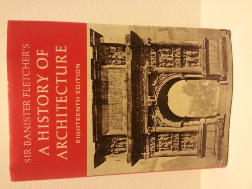 9780684142074: Sir Banister Fletcher's a History of Architecture