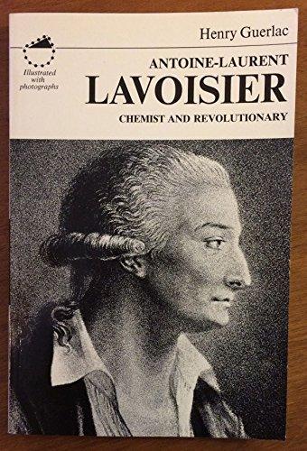 9780684142210: Antoine-Laurent Lavoisier, chemist and revolutionary (DSB editions)