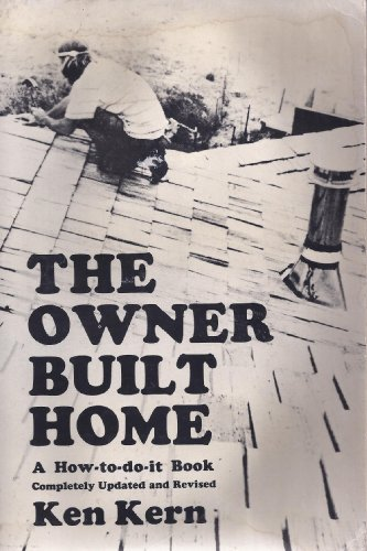 9780684142234: The Owner-Built Home