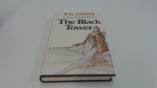 9780684142630: The Black Tower (Adam Dalgliesh Mystery Series #5)